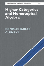 Higher Categories and Homotopical Algebra