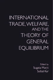 International Trade, Welfare, and the Theory of General Equilibrium
