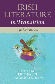 Irish Literature in Transition: 1980–2020
