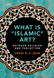 What is 'Islamic' Art?