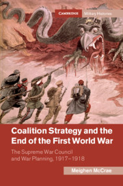 Coalition Strategy and the End of the First World War