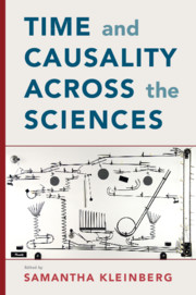 Time and Causality across the Sciences