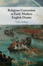 Religious Conversion in Early Modern English Drama