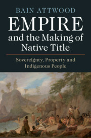 Empire and the Making of Native Title