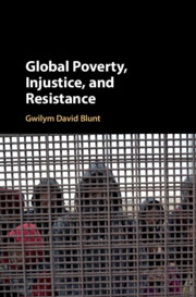 Global Poverty, Injustice, and Resistance