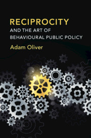 Reciprocity and the Art of Behavioural Public Policy