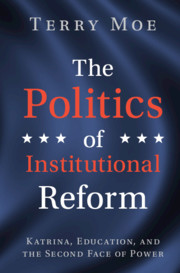 The Politics of Institutional Reform