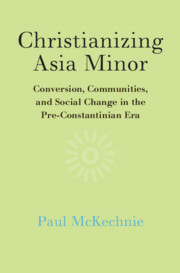 Christianizing Asia Minor