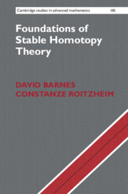 Foundations of Stable Homotopy Theory