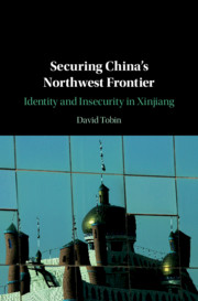 Securing China's Northwest Frontier