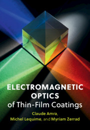 Electromagnetic Optics of Thin-Film Coatings