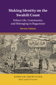 Making Identity on the Swahili Coast