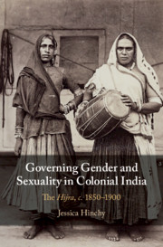 Governing Gender and Sexuality in Colonial India