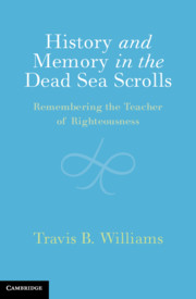 History and Memory in the Dead Sea Scrolls