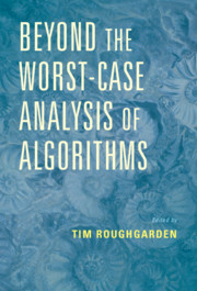 Beyond the Worst-Case Analysis of Algorithms