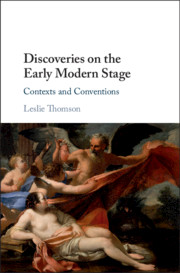 Discoveries on the Early Modern Stage