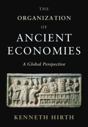The Organization of Ancient Economies
