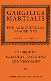 Gargilius Martialis: The Agricultural Fragments