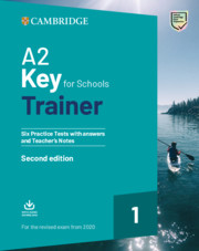 A2 Key for Schools Trainer 1 for the Revised Exam from 2020 2nd Edition