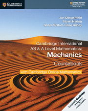 Cambridge International AS & A Level Mathematics Mechanics Coursebook with Cambridge Online Mathematics (2 Years)