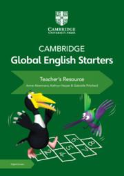 Cambridge Global English Starters Teacher's Resource with Cambridge Elevate