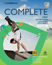 Complete First for Schools 2nd Edition