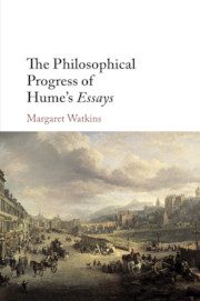 The Philosophical Progress of Hume's Essays