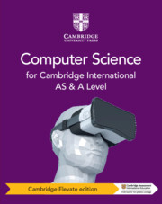 Cambridge International AS and A Level Computer Science Coursebook Cambridge Elevate Edition