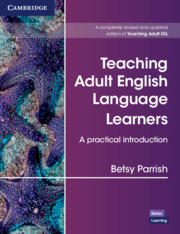 Teaching Adult English Language Learners: A Practical Introduction