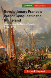 Revolutionary France's War of Conquest in the Rhineland