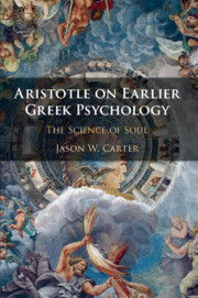 Aristotle on Earlier Greek Psychology