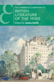 The Cambridge Companion to British Literature of the 1930s