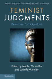 Feminist Judgments: Rewritten Tort Opinions