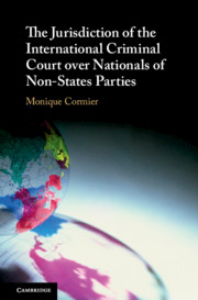 The Jurisdiction of the International Criminal Court over Nationals of Non-States Parties