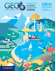 Global Environment Outlook – GEO-6: Healthy Planet, Healthy People