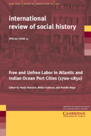 Free and Unfree Labor in Atlantic and Indian Ocean Port Cities (1700–1850)