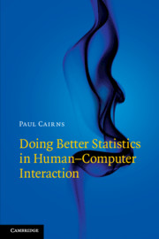 Doing Better Statistics in Human–Computer Interaction