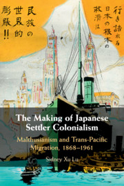 The Making of Japanese Settler Colonialism