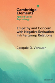 Empathy and Concern with Negative Evaluation in Intergroup Relations