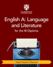English A: Language and Literature for the IB Diploma Cambridge Elevate Teacher's Resource