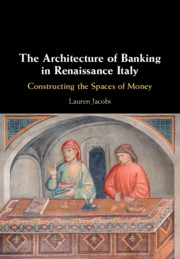 The Architecture of Banking in Renaissance Italy