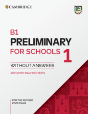 B1 Preliminary for Schools 1 for the Revised 2020 Exam