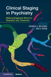 Clinical Staging in Psychiatry