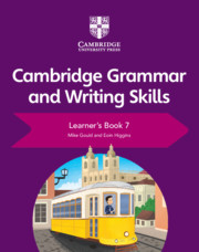 Cambridge Grammar and Writing Skills Learner's Book 7