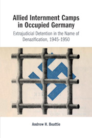 Allied Internment Camps in Occupied Germany