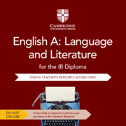 English A: Language and Literature for the IB Diploma Cambridge Elevate Teacher's Resource Access Card