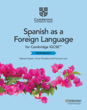 Cambridge IGCSE™ Spanish as a Foreign Language Workbook