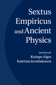 Sextus Empiricus and Ancient Physics