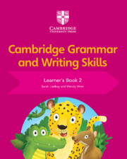 Cambridge Grammar and Writing Skills Learner's Book 2