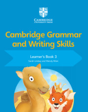 Cambridge Grammar and Writing Skills Learner's Book 3